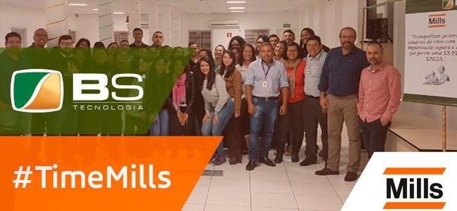 Parceria de Sucesso ! BS Tecnologia + Mills